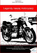 okładka - książka, ebook Legendy naszej motoryzacji