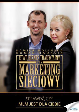 Okładka Etat, biznes tradycyjny czy marketing sieciowy