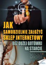 okładka - książka, ebook Jak samodzielnie założyć sklep internetowy