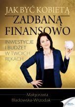 okładka - książka, ebook Jak być kobietą zadbaną finansowo