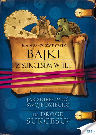 Okładka Bajki z sukcesem w tle