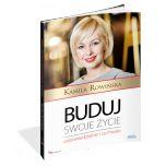 książka Buduj swoje życie odpowiedzialnie i zuchwale (Wersja drukowana)