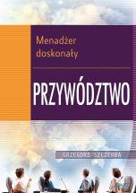 okładka - książka, ebook 3 Menadżer doskonały. Przywództwo