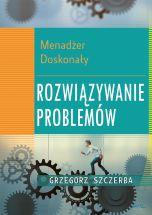 książka 5 Menadżer doskonały. Rozwiązywanie problemów (Wersja elektroniczna (PDF))