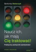 okładka - książka, ebook Naucz ich, jak mają Cię traktować!