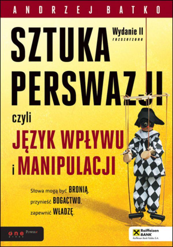 sztuka perswazji czyli język wpływu i manipulacji pdf chomikuj