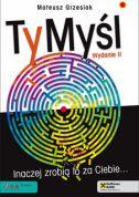 okładka - książka, ebook TyMyśl. Inaczej zrobią to za Ciebie...