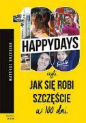 okładka - książka, ebook 100happydays, czyli jak się robi szczęście w 100 dni