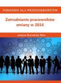okładka - książka, ebook Zatrudnianie pracowników – zmiany w 2016