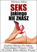 okładka - książka, ebook Seks, Jakiego Nie Znasz