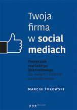 Twoja firma w social mediach (Książka)