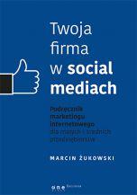 okładka - książka, ebook Twoja firma w social mediach