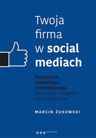 Okładka Twoja firma w social mediach