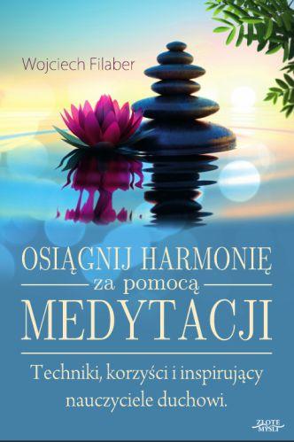 Okładka Osiągnij harmonię za pomocą medytacji