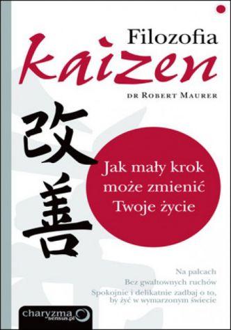 Okładka Filozofia Kaizen. Jak mały krok może zmienić Twoje życie