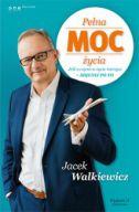 okładka - książka, ebook Pełna MOC życia. Jeśli o czymś w życiu marzysz - sięgnij po to. Wydanie II zmienione