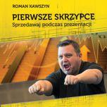 okładka książki Pierwsze skrzypce .Sprzedawaj podczas prezentacji