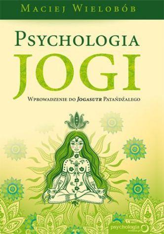 Okładka Psychologia jogi. Wprowadzenie do Jogasutr Patańdźalego