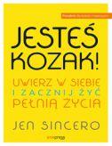 okładka - książka, ebook Jesteś kozak! Uwierz w siebie i zacznij żyć pełnią życia