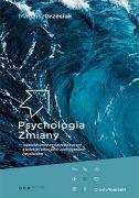 okładka książki Psychologia zmiany [Twarda oprawa]