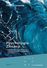 Psychologia zmiany [Twarda oprawa] (Książka)
