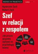 okładka - książka, ebook Szef w relacji z zespołem. Jak proces grupowy wpływa na psychologię teamu