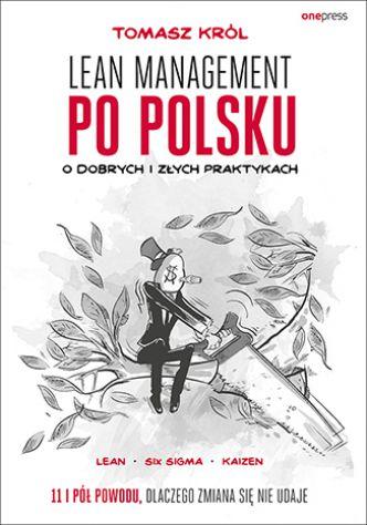 Okładka Lean management po polsku. O dobrych i złych praktykach