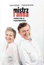 okładka książki Mistrz i Anna. Rozmowa o tym, co w życiu najważniejsze