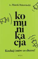 okładka książki Komunikacja. Kochaj i mów co chcesz