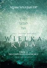okładka książki Wielka Ryba. Droga do odpowiedzialności