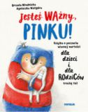 okładka - książka, ebook Jesteś ważny, Pinku!