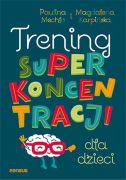 okładka - książka, ebook Trening superkoncentracji dla dzieci