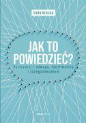 okładka - książka, ebook Jak to powiedzieć?